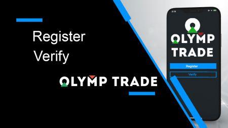 Cara Mendaftar dan Mengesahkan Akaun di Olymp Trade